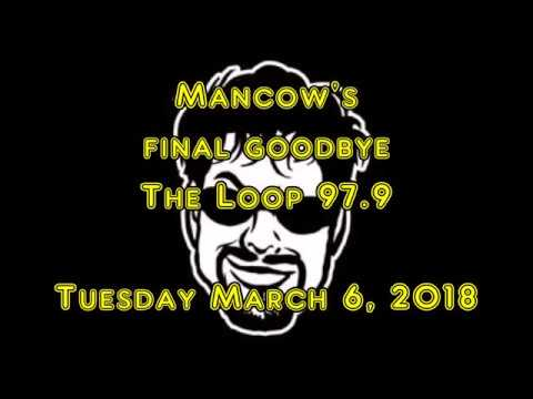 Mancow's Final Time On Air At The Loop 3-6-2018