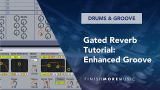 Ableton Gated Reverb Tutorial   Enhanced Groove