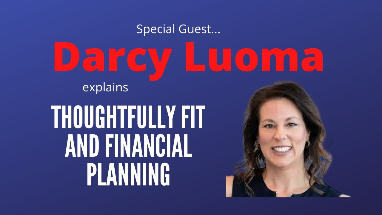 Special Guest Darcy Luoma Talks Money:  Three Steps to More Intentional Personal Finance