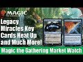 MTG Market Watch: Legacy Miracles Key Cards Heat Up and Much More