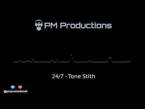 24/7 - Tone Stith (Official Audio)