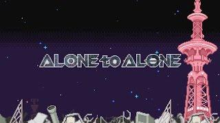sasakure.UK - ALONE to ALONE feat. lasah