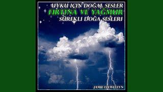 Jamie Llewellyn - Uyku için doğal sesler: Fırtına ve yağmur