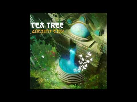 Tea Tree - Ancient City [Full EP]