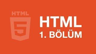 HTML Dersleri -1 / Giriş