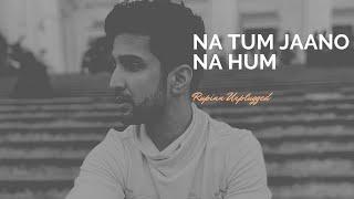 Na tum jaano na hum (Lucky Ali, Ramya) | RUPINN
