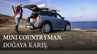 MINI Countryman x Burcu Özberk : Doğaya Karış.