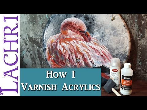 Protect your paintings! How to varnish an acrylic painting tips and techniques  w/ Lachri