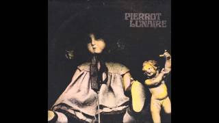 Pierrot Lunaire ‎-- Self Titled 1974 (Full LP)
