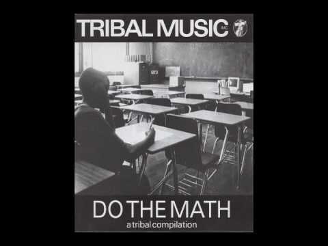 Tribal Music Inc.- Do The Math- A Tribal Compilation {Full Album}