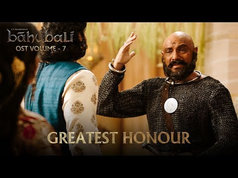 Baahubali OST - Volume 07 - Greatest Honour | MM Keeravaani