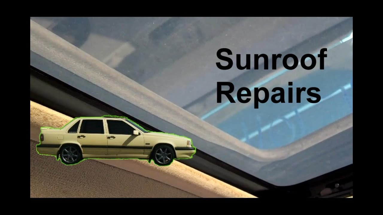 sunroof motor removal glass removal leak repair volvo auto