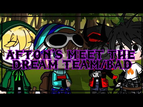 Dream Team And Bad Meet Afton Family Part 1