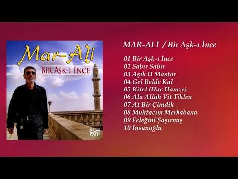 Mar-Ali - Bir Aşk-ı İnce (Full Albüm)