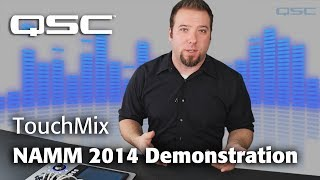 QSC TouchMix 2014 NAMM Demonstration