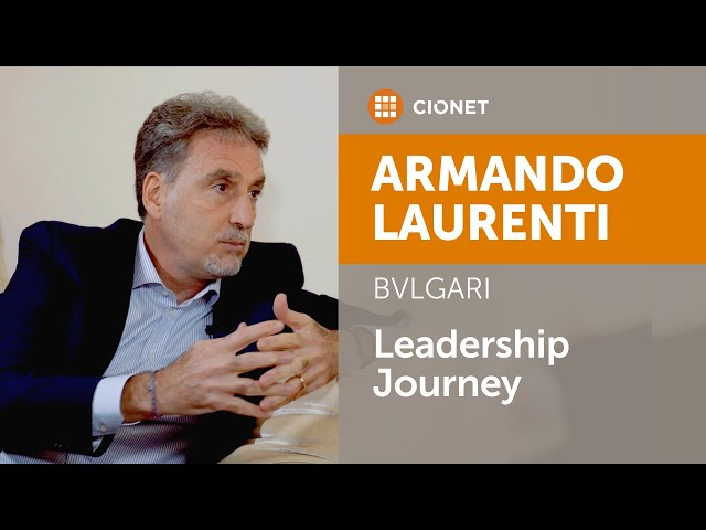 Armando Laurenti – CIO of Bulgari – Leadership Deep Dive part 2