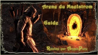 Arene Maelstrom STRAT Elder Scroll Online (FR)