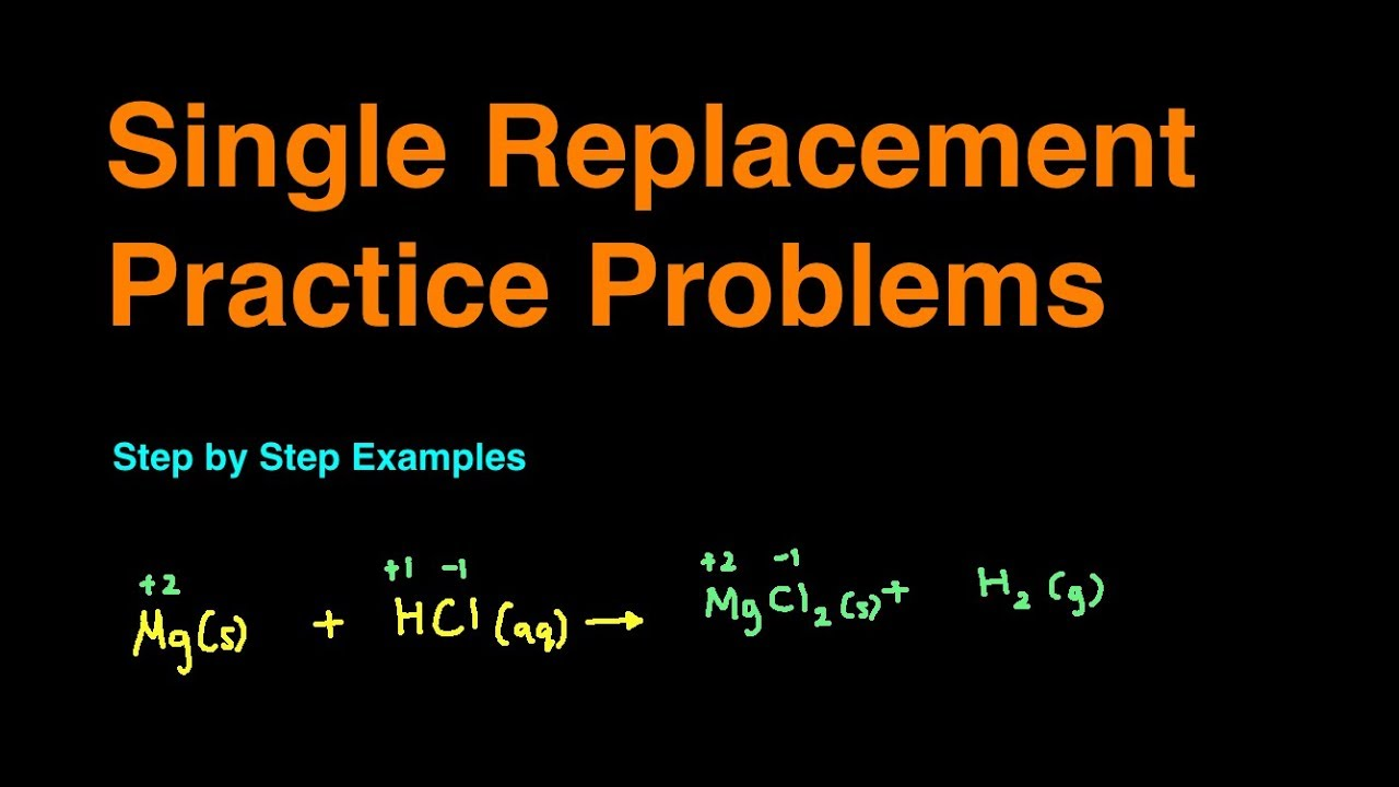 Single Replacement Reaction Practice Problems Examples Youtube