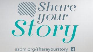 Share Your Story with Arizona Public Media
