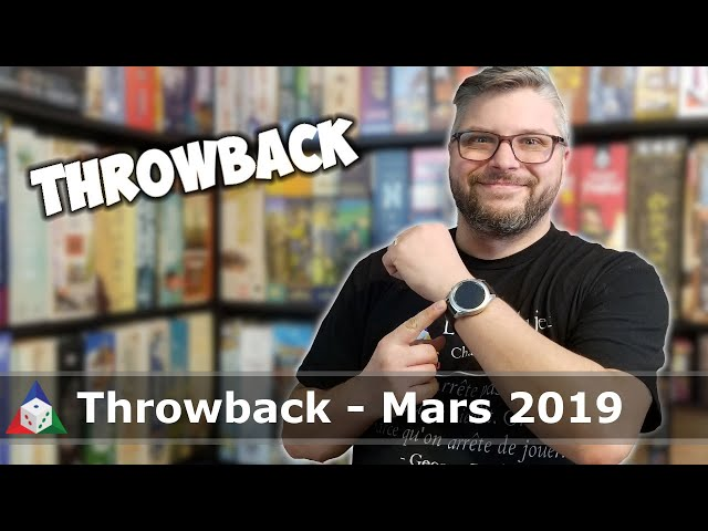 Throwback - Mars 2019