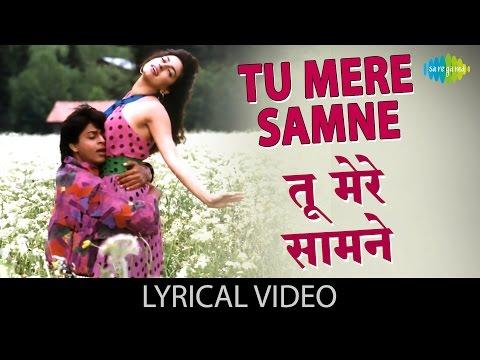Tu Mere Samne with lyrics | तू मेरे सामने | Darr | Shahrukh Khan, Juhi Chawla