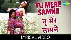 Tu Mere Samne with lyrics   तू मेरे सामने   Darr   Shahrukh Khan, Juhi Chawla