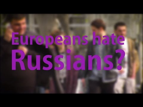 Do Europeans really suffer from Russophobia?