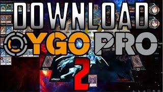 HOW TO DOWNLOAD YGOPRO 2 in 2018!with EVERYTHING!FREE!