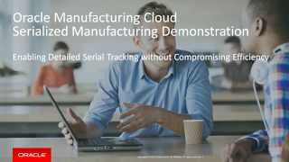 Supply Chain Cloud-Manufacturing Cloud Overview for Serialized Manufacturing thumbnail