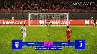LIVERPOOL vs JUVENTUS | Final UEFA Champions League - UCL | Penalty Shootout | PES 2019