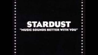 Music Sounds Better With You - Star Dust and Daft Punk