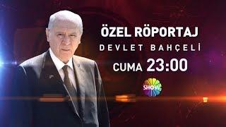 MHP Genel Başkanı Devlet Bahçeli ile Özel Röportaj