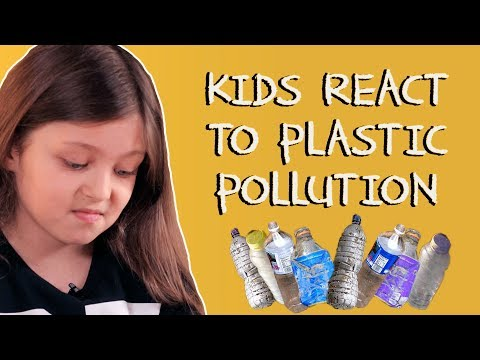 Kids React to Plastic Pollution