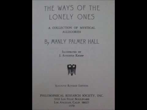 RARE The Ways of the Lonely Ones Manly Palmer Hall Part 1