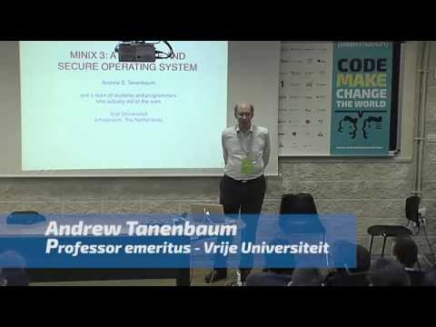 Andrew Tanenbaum - MINIX 3: A Reliable and Secure Operating System - Codemotion Rome 2015