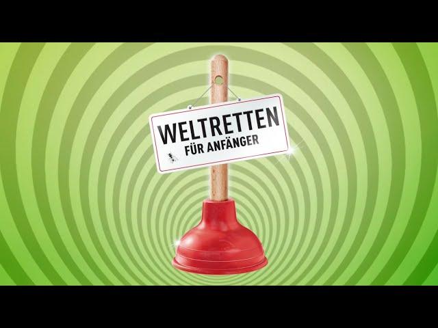 Kabarett-Theater DISTEL: Weltretten für Anfänger