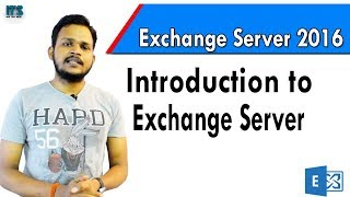 1- Introduction to Microsoft Exchange Server 2016 in Hindi