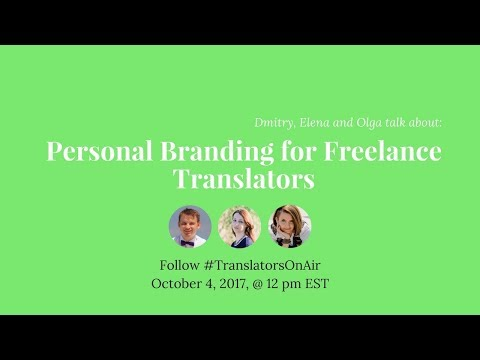Personal branding for freelance translators feat. @OlgaReinholdt