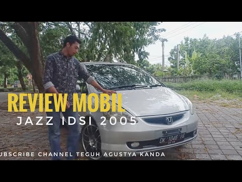 Review Honda Jazz IDSI 2005 Terbaru 2019