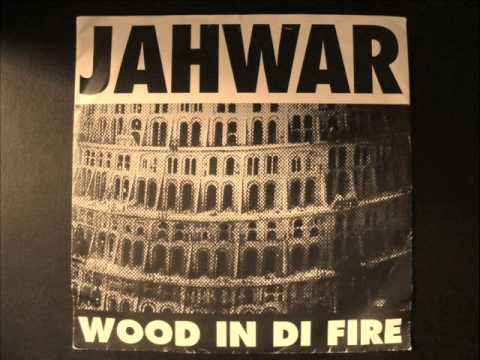 Wood In Di Fire ft. Longfingah - JAHWAR