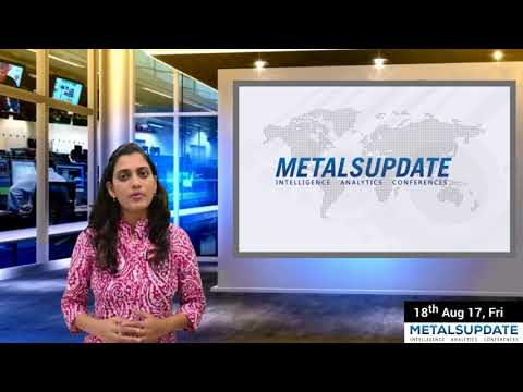 Daily Metals- Iron,Steel,Copper,Aluminium,Zinc,Nickel-Prices,News,Analysis & Forecast - 18/08/2017.