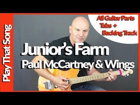 Juniors Farm by Paul McCartney and Wings Guitar lesson