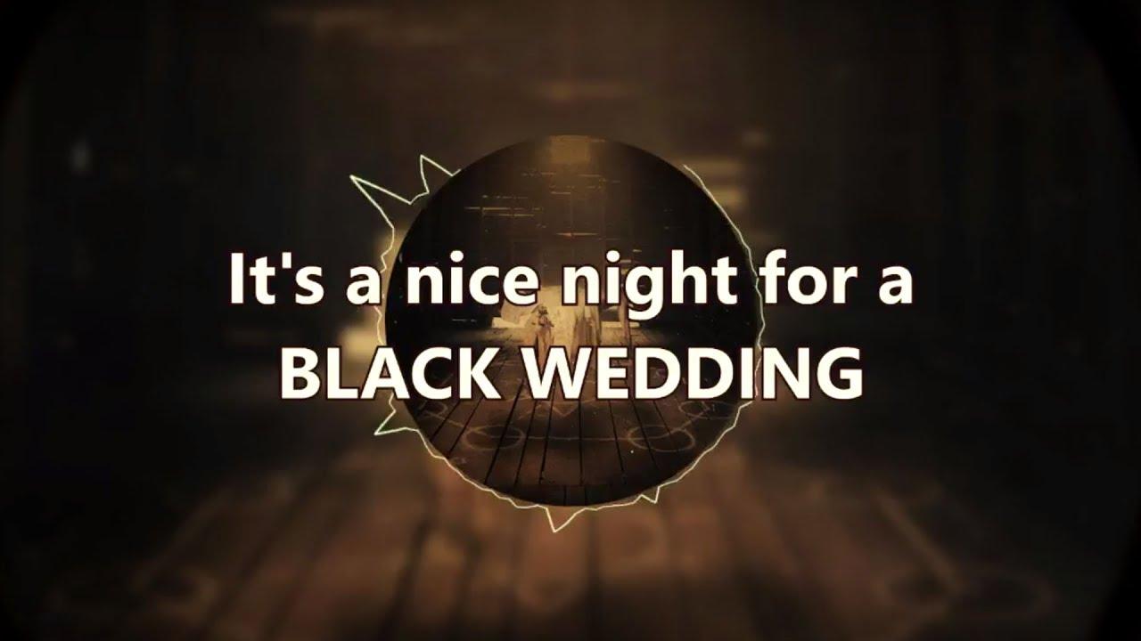 in this moment black wedding lyrics youtube