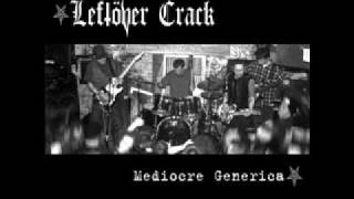 Leftöver Crack Stop The Insanity