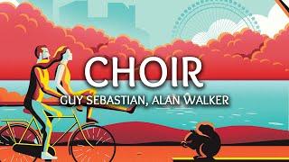 Download Guy Sebastian, Alan Walker ‒ Choir (Lyrics) (Remix)