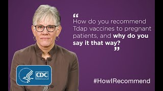 Nurse-Midwife Carol Hayes on Tdap Vaccine: Importance and Recommendations