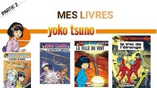 Ma Collection de... Livre Yoko Tsuno!!! Part 2!!