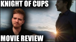 KNIGHT OF CUPS - Movie Review   Cinema Scumbags