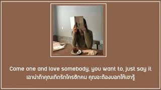 [SUBTHAI] Mac Ayres - Love Somebody แปลไทย