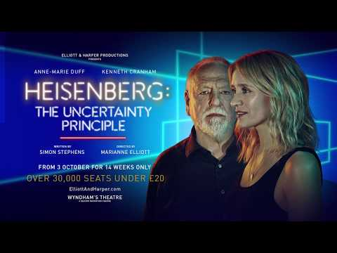 Heisenberg: The Uncertainty Principle Wyndham's Theatre